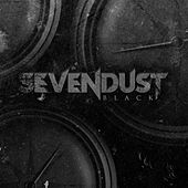 Play & Download Black by Sevendust | Napster