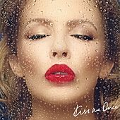Kiss Me Once by Kylie Minogue