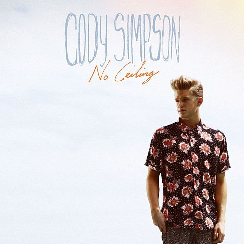 Play & Download No Ceiling by Cody Simpson | Napster