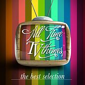 Play & Download All Time TV Themes (The Best Selection) by Various Artists | Napster
