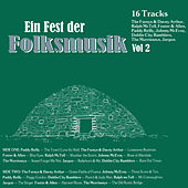 Play & Download Ein Fest der Folksmusik, Vol. 2 by Various Artists | Napster