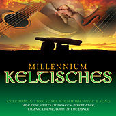Play & Download Keltisches Millennium by Various Artists | Napster