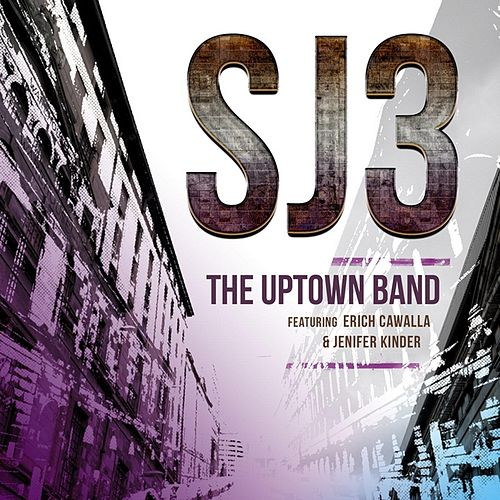 Play & Download Sj3 (feat. Erich Cawalla & Jenifer Kinder) by The Uptown Band | Napster