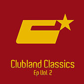 Clubland Classics Ep, Vol. 2 by Various Artists