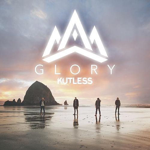 Glory (Deluxe Edition) by Kutless