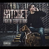 Play & Download Fightin' Temptations by Hatchet | Napster