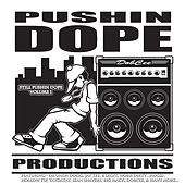 Play & Download Pushin That Dope Vol. 1 by Various Artists | Napster