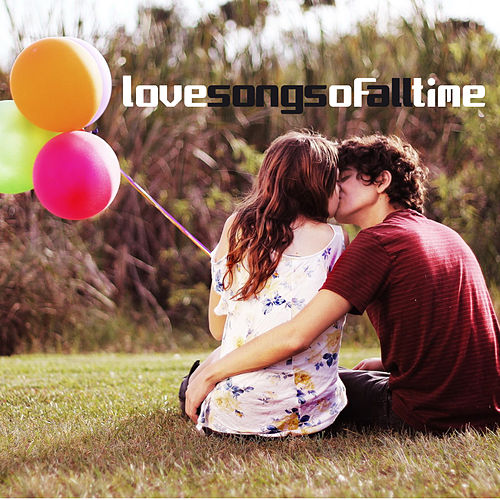 Play & Download Love Songs Of All Time by Various Artists | Napster