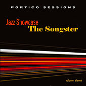 Play & Download Jazz Showcase: The Songster, Vol. 11 by Various Artists | Napster