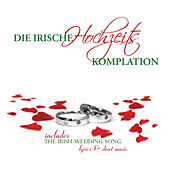 Die Irische Hochzeits Kompilation by Various Artists