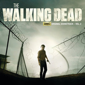 The Walking Dead: AMC Original Soundtrack, Vol. 2 von Various Artists