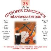 Play & Download 25 de las Mejores Canciones IrlandesasDe Pub, Vol. 1 by Various Artists | Napster