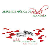 Album de Música de Boda Irlandesa  by Various Artists