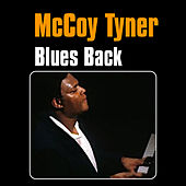 Play & Download Blues Back by McCoy Tyner | Napster