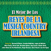 Play & Download El Mejor de los Reyes de La Música Country Irlandesa by Various Artists | Napster