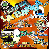 Play & Download A Bailar Con la Banda, Vol. 5 by Various Artists | Napster