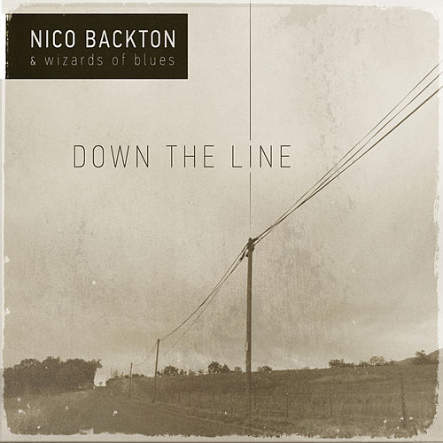 Play & Download Down the Line by Nico Backton | Napster