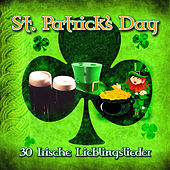 Play & Download St. Patrick's Day - 30 Irische Lieblingslieder by Various Artists | Napster