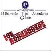 15 Exitos de Juan Gabriel by Los Bondadosos
