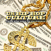 Us Hip Hop Culture - From New York to California by Various Artists
