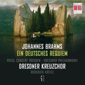 Brahms: Ein deutsches Requiem, Op. 45 by Dresdner Kreuzchor