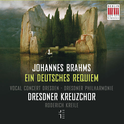 Play & Download Brahms: Ein deutsches Requiem, Op. 45 by Dresdner Kreuzchor | Napster