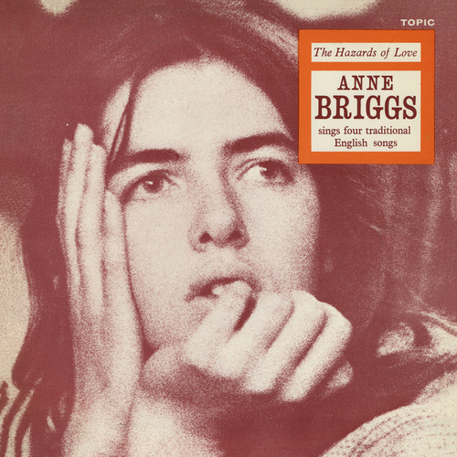 Play & Download The Hazards of Love by Anne Briggs | Napster