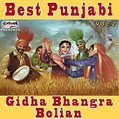 Best Punjabi Gidha Bhangra Bolian, Vol. 2 by Various Artists