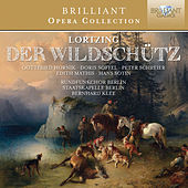 Play & Download Lortzing: Der Wildschütz by Various Artists | Napster