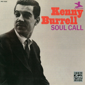 Soul Call by Kenny Burrell