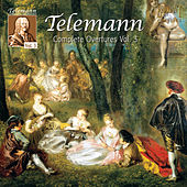 Telemann: Complete Overtures, Vol. 3 by Various Artists
