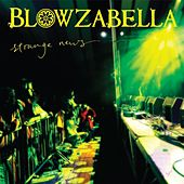 Play & Download Strange News by Blowzabella | Napster