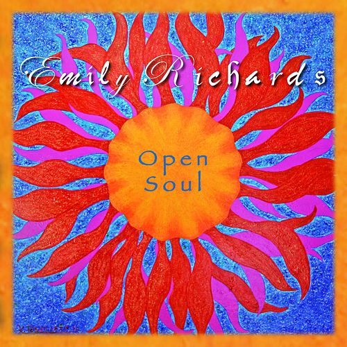 Open Soul by Emily Richards