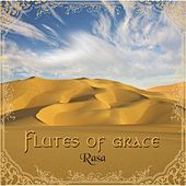 Flutes of Grace by Rasa