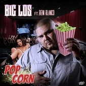 Popcorn (feat. Beni Blanco) by Big Los