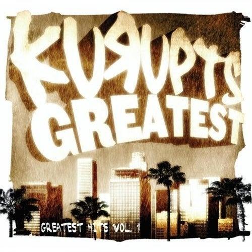 Kurupts Greatest: Greatest Hits Vol. 1 by Kurupt