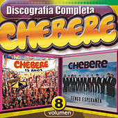 Chebere - Discografía Completa, Vol.8 by Chebere