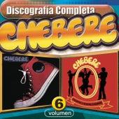 Chebere - Discografía Completa, Vol.6 by Chebere