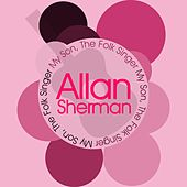 Play & Download My Son, the Folk Singer by Allan Sherman | Napster