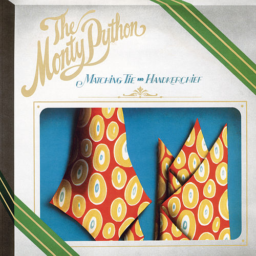 Play & Download Matching Tie & Handkerchief by Monty Python | Napster