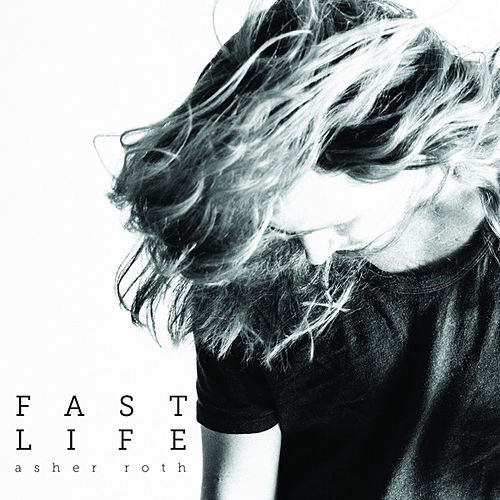 Play & Download Fast Life (feat. Vic Mensa) by Asher Roth | Napster