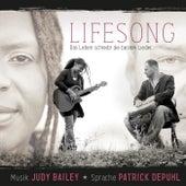 Play & Download Lifesong - Das Leben schreibt die besten Lieder. by Judy Bailey | Napster