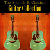 The Spanish & Classical Guitar Collection by Various Artists