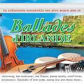 La Collection Essentielle des Plus Beaux Airs et Ballades d'Irlande by Various Artists