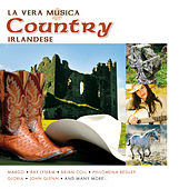 La Vera Musica Country Irlandese de Various Artists