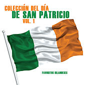 Play & Download Colección del Día de San Patricio, Vol. 1 (Favoritos Irlandeses) by Various Artists | Napster