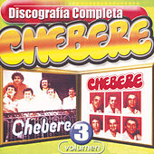 Chebere - Discografía Completa, Vol.3 by Chebere