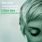 Play & Download I Can See (Konstantin Sibold Remix) by Jazzanova | Napster