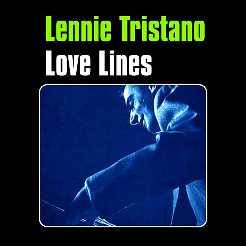Play & Download Love Lines by Lennie Tristano | Napster
