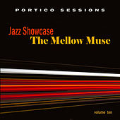 Jazz Showcase: The Mellow Muse, Vol. 10 by Various Artists